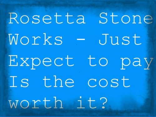 Rosetta Stone experience